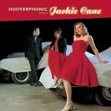 Hooverphonic Presents Jackie Cane - Hooverphonic