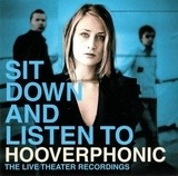 Sit Down and Listen To - Hooverphonic