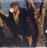 Silver 'n Wood - Horace Silver