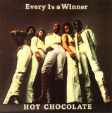 Every 1's a Winner - Hot Chocolate
