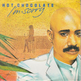 I'm Sorry - Hot Chocolate