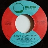 Don't Stop It Now - Hot Chocolate
