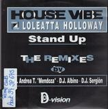 Stand Up (The Remixes) - House Vibe featuring Loleatta Holloway