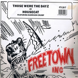 Those Were The Dayz - Housecat, Felix Da Housecat