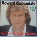 Such mich in meinen Liedern - Howard Carpendale