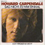 Sag Nicht, Es War Einmal - Howard Carpendale