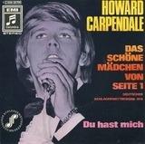 Das Schöne Mädchen Von Seite 1 / Du Hast Mich - Howard Carpendale