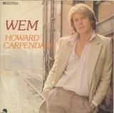 Wem / Der Abend ist zu Ende - Howard Carpendale