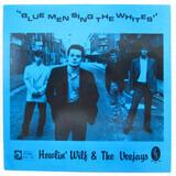 Howlin' Wilf & The Vee-Jays