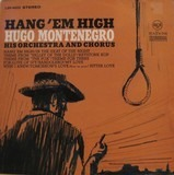 Hang 'Em High - Hugo Montenegro, His Orchestra And Chorus