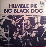 Big Black Dog - Humble Pie