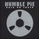 Back on Track - Humble Pie