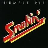 Smokin' - Humble Pie