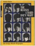 The Beatles - A Hard Day's Night. Die einzige autorisierte Biographie - Hunter Davies