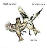 Hush Arbors
