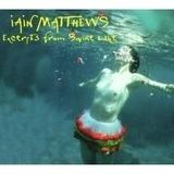 Excerpts From The Swine Lake - Iain Matthews