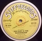 I Want To Be Straight / That's Not All - Ian Dury And The Blockheads