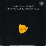 I Want To Be Straight - Ian Dury And The Blockheads