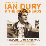 The Very Best Of Ian Dury & The Blockheads - Reasons To Be Cheerful - Ian Dury And The Blockheads