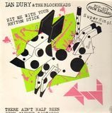 Hit Me With Your Rhythm Stick - Ian Dury And The Blockheads
