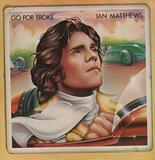 Go for Broke - Iain Matthews
