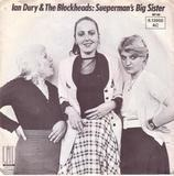 Sueperman's Big Sister - Ian Dury And The Blockheads