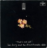 That's Not All / I Want To Be Straight - Ian Dury And The Blockheads