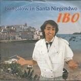 Bungalow in Santa Nirgendwo - Ibo