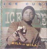 Kill At Will - Ice Cube