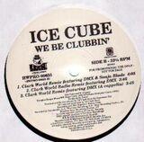 We Be Clubbin' - Ice Cube