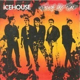 Touch The Fire - Icehouse