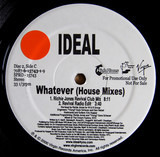 Whatever (House Mixes) - Ideal
