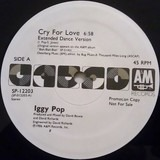 Cry For Love - Iggy Pop