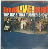 Live! The Ike & Tina Turner Show - Ike & Tina Turner