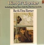 Workin' Together - Ike & Tina Turner