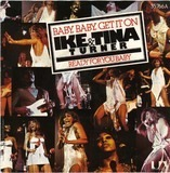 baby, baby, get it on - Ike & Tina Turner