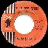 Tra La La La La - Ike & Tina Turner