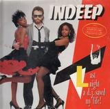 Last Night A DJ Saved My Life! - Indeep