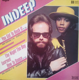 You Got To Rock It / The Night The Boy Learn How To Dance - Indeep