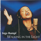 Walking in the Light - Inga Rumpf