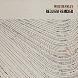 Requiem Remixed - Inigo Kennedy