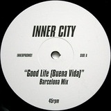 Good Life (Buena Vida) - Inner City