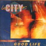 Good Life - Inner City