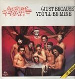 (Just Because) You'll Be Mine - Instant Funk