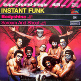 Bodyshine / Scream And Shout - Instant Funk