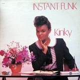 Kinky - Instant Funk