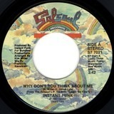 Why Don't You Think About Me - Instant Funk
