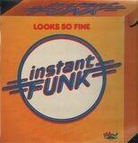 Looks So Fine - Instant Funk