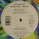 Tell Me When (Remixes) - Interactive
