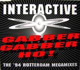 Gabber Gabber Ho! (The '94 Rotterdam Megamixes) - Interactive
